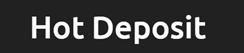 Hot Deposit